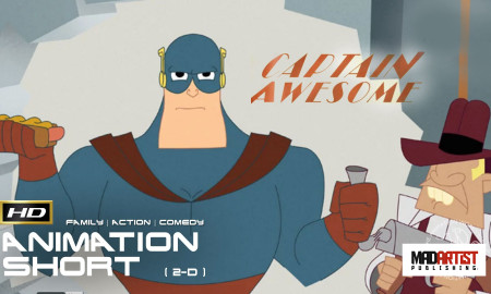 CAPTAIN AWESOME | Have No fear Cap is here to save the day! - 3D CGI Film by The Animation Workshop